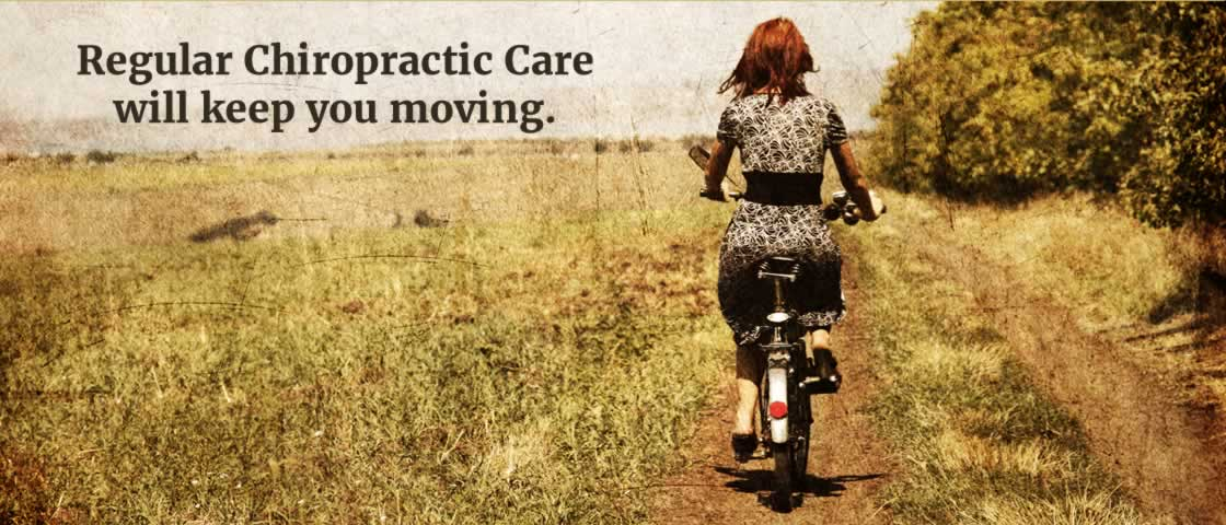 Regular Chiropractic Care will keep you moving